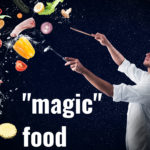 Why I gain weight (The danger of magic foods)